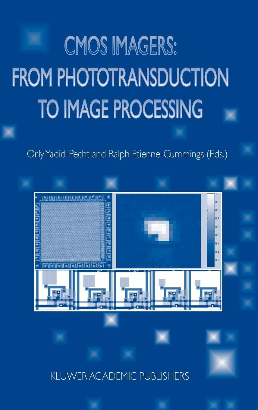 CMOS Imagers: From Phototransduction to Image Processing, Book Cover