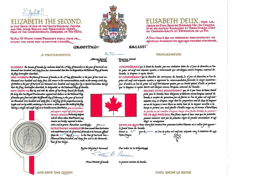 The Royal Proclamation on January 28, 1965 that made the maple leaf design the official flag of Canada.